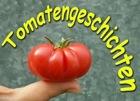 tomatengeschichten
